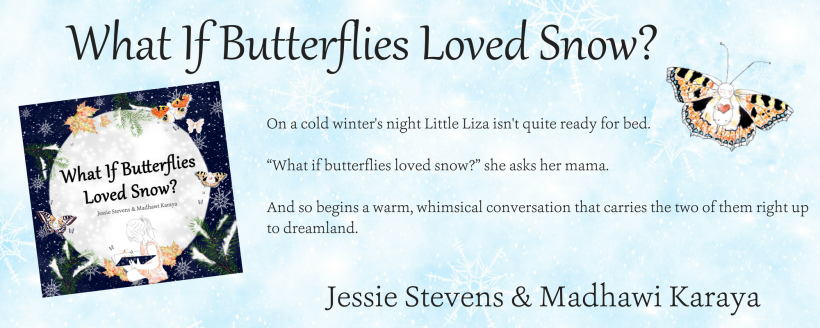 What If Butterflies Loved Snow-